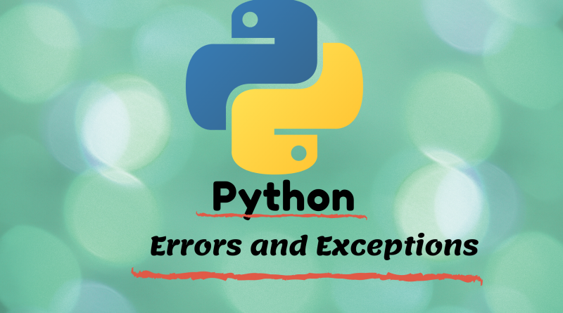 Errors and Exceptions in Python